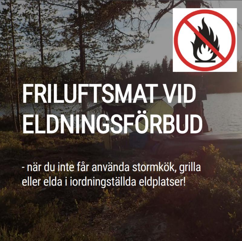 FRILUFTSMAT VID ELDNINGSFÖRBUD